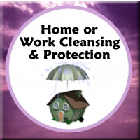 Home Cleansing and Protection