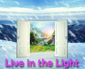 We help you to live in the light!